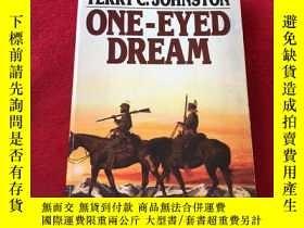 二手書博民逛書店One-Eyed罕見DreamY156405 One-Eyed Dream One-Eyed Dream