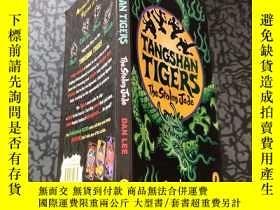 二手書博民逛書店tangshan罕見tigers the stolen jad ISBN編號:9780141322834Y2