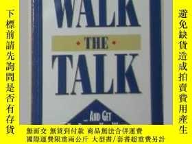 二手書博民逛書店原版英文書《罕見Walk the Talk and Get th