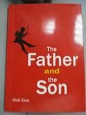【書寶二手書T2/翻譯小說_NRU】The father and the son_鄒文仁Nick Jou