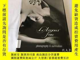 二手書博民逛書店英文原版書罕見L amour Fou Photography And SurrealismY8204 Rosa