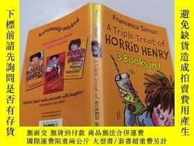 二手書博民逛書店A罕見TRIPLE TREAT OF HORRID HENRY:三重對待可怕的亨利.Y212829