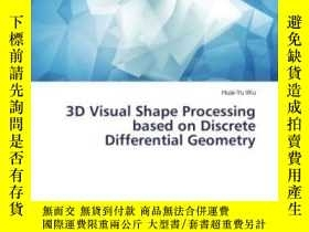 二手書博民逛書店3d罕見Visual Shape Processing Based On Discrete Differentia