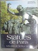 【書寶二手書T3/藝術_XAM】Statues de Paris_Georges Belleiche