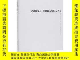 二手書博民逛書店Logical罕見Conclusions: 40 Years of RulebasY343753 Marc G
