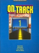 二手書博民逛書店 《On Track: Activity Book》 R2Y ISBN:0194584968