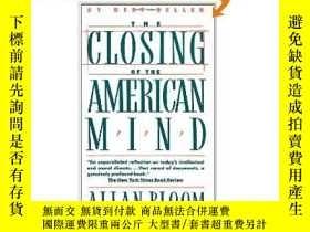 二手書博民逛書店Closing罕見of the American Mind (美