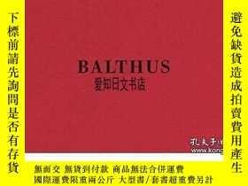 二手書博民逛書店【罕見】Balthus Last Studies 2014年出版