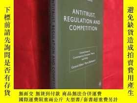 二手書博民逛書店Antitrust,罕見Regulation and Competition (小16開,硬精裝) 【詳見圖】