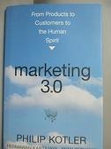 【書寶二手書T7/財經企管_FAB】Marketing 3.0_Kotler, Kartajaya, Setiawan