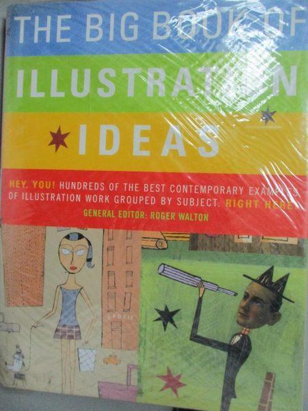 【書寶二手書T9/設計_YFP】The Big Book of Illustration Ideas_Walton, R