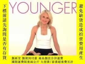 二手書博民逛書店Look罕見15 Years Younger : The 15-Minute-A-Day Yoga Plan-看起