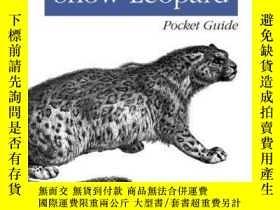 二手書博民逛書店Mac罕見Os X Snow Leopard Pocket GuideY256260 Chris Seibol