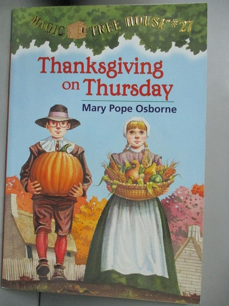 【書寶二手書T3/原文小說_KCK】Thanksgiving on Thursday_Osborne, Mary Pope/ Murdocca, Sal (ILT)