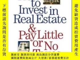 二手書博民逛書店How罕見To Invest In Real Estate An