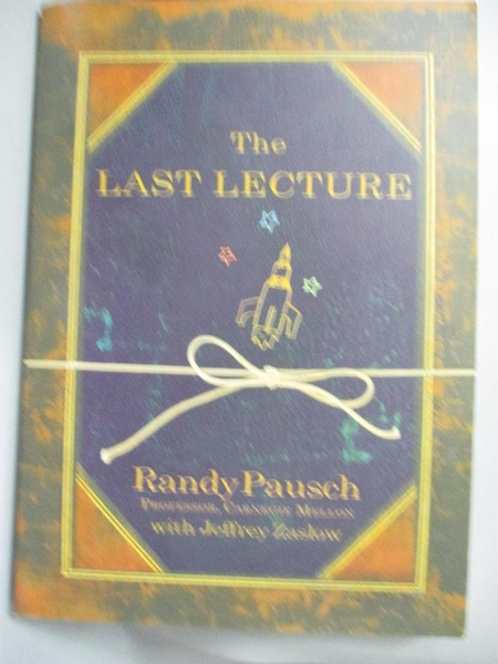【書寶二手書T5/心理_LLR】The Last Lecture_PAUSCH