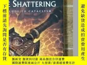 二手書博民逛書店World罕見of Warcraft: The Shatteri