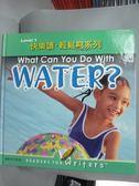 【書寶二手書T6/語言學習_XEZ】快樂讀輕鬆寫系列Level 1 10-What Can You Do with Wa