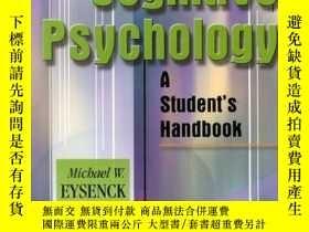二手書博民逛書店Cognitive罕見Psychology: A Student s Handbook-認知心理學:學生手冊Y