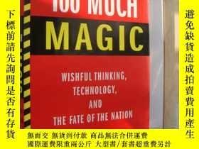 二手書博民逛書店TOO罕見MUCH MAGIC:Wishful thinking