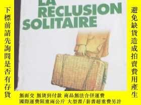 二手書博民逛書店La罕見Reclusion SolitaireY19725 Ta