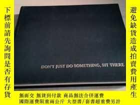 二手書博民逛書店Dont罕見Just Do Something Sit Ther