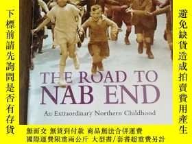 二手書博民逛書店The罕見Road to Nab End : A Lancashire ChildhoodY12800 Wil