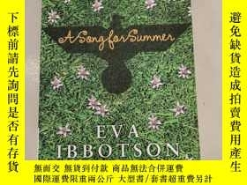 二手書博民逛書店A罕見Song for Summer【夏日之歌】原版 庫存Y6318 EVA IBBOTSON YOUNG P