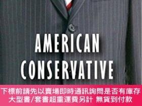 二手書博民逛書店American罕見Conservative Thought In The Twentieth Century