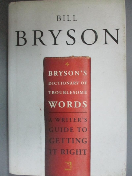 【書寶二手書T1/原文小說_OTG】Bryson's Dictionary of Troublesome Words_Bryson, Bill