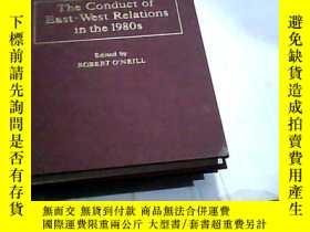 二手書博民逛書店The罕見Conduct of East - West Rela