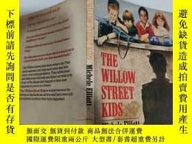 二手書博民逛書店the罕見willow Street kids 柳樹街的孩子們..Y200392