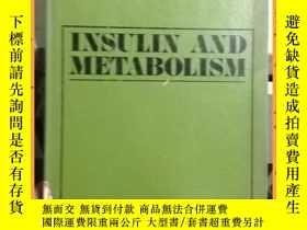 二手書博民逛書店英文書罕見insulin and metabolism 胰島素與代謝Y16354 詳情見圖片 詳情見圖片