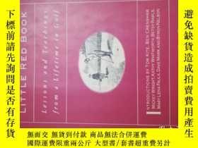 二手書博民逛書店Harvey罕見Penick s Little Red Book: Lessons and Teachings f