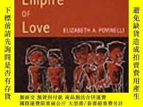二手書博民逛書店The罕見Empire Of LoveY364153 Elizabeth A. Povinelli Duke