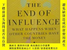 二手書博民逛書店The罕見End of Influence :What Happ