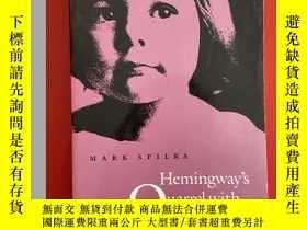 """二手書博民逛書店【英文原版】Hemingway s罕見Quarrel with Androgyny 剖析海明威""""男子氣概""""Y2"""