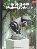 【書寶二手書T7/藝術_OSI】Modern Sculpture_Herbert Read