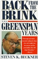 二手書博民逛書店 《Back from the Brink: The Greenspan Years》 R2Y ISBN:0471325740│Wiley