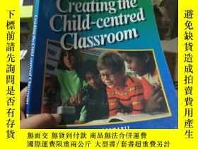 二手書博民逛書店Creating罕見the Child~centred Clas