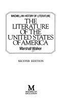 二手書博民逛書店 《The Literature of the United States of America》 R2Y ISBN:0333443276