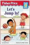 二手書博民逛書店《Let s Jump In!》 R2Y ISBN:157584