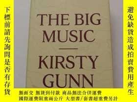 二手書博民逛書店THE罕見BIG MUSIC KIRSTY GUNNY26171