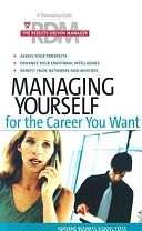 二手書博民逛書店《Managing Yourself for the Career You Want》 R2Y ISBN:1591393469