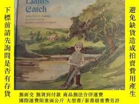 二手書博民逛書店Liam s罕見Catch 《利亞姆捉魚》英文原版 精裝16開