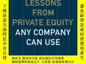 二手書博民逛書店Lessons罕見From Private Equity Any Company Can UseY364153