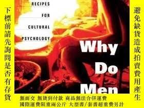二手書博民逛書店Why罕見Do Men Barbecue?Y256260 Richard A. Shweder Harvard