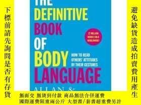 二手書博民逛書店身體語言的書籍罕見英文原版 The Definitive Book of BodyY21066 Orion P