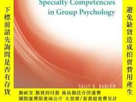 二手書博民逛書店Specialty罕見Competencies In Group Psychology (specialty Co