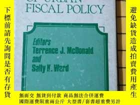 二手書博民逛書店THE罕見POLITICS OF URBAN FISCAL PO